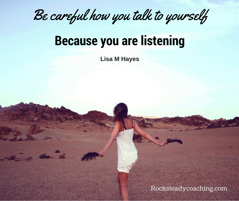 What do you say to yourself rocksteady coaching what do you say to yourself anxiety confidence leadership life coaching solutioingenieria Image collections
